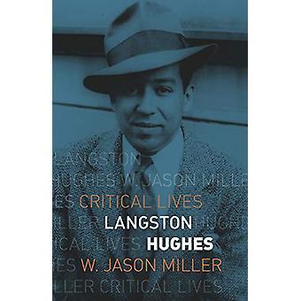 Langston Hughes by W. Jason Miller - 9781789141955 Book