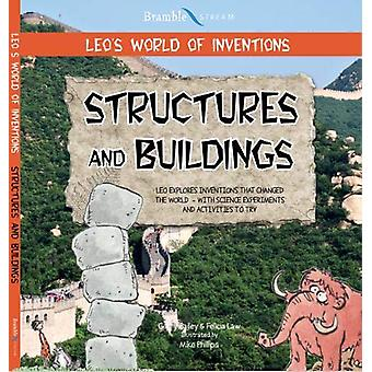 Leo's World of Inventions - Structures and Buildings by Gerry Bailey -