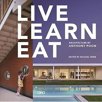 Live Learn Eat by Poon & Anthony