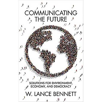 Communicating the Future by Bennett & W. Lance