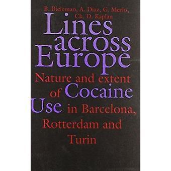 Lines Across Europe by B. Bieleman - 9789026513473 Book