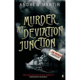 Asesinato en Deviation Junction por Martin & Andrew
