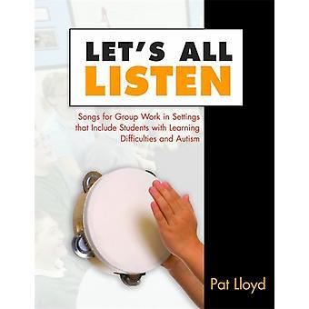 Lets All Listen par Pat Lloyd