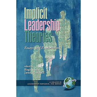 Implicit Leadership Theories - Essays and Explorations di Birgit Schyn