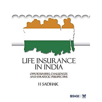 Life Insurance In India - Opportunities - Challenges and Strategic Per