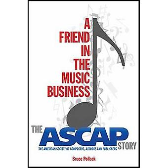 A Friend in the Music Business by Bruce Pollock