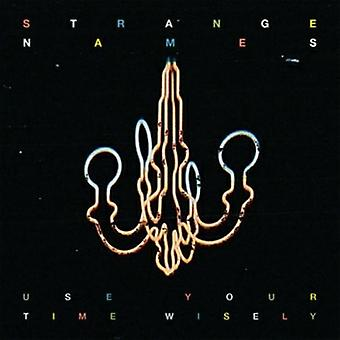 Strange Names - Use Your Time Wisely [CD] USA import