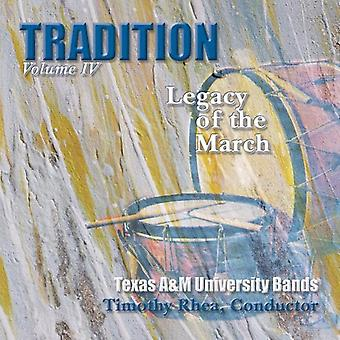 Texas a&M University Bands - Tradition: Legacy of the March, Vol. 4 [CD] USA import