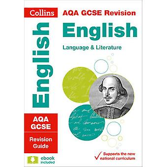 AQA GCSE English Language and English Literature Revision Guide by Co