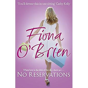 Keine Reservierungen von Fiona O'Brien - 9780340962336 Buch