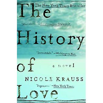 The History of Love - A Novel by Nicole Krauss - 9780393328622 Book