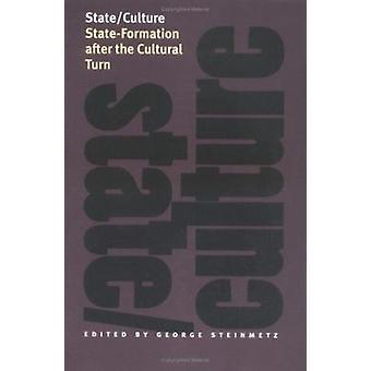 Estado y la cultura - estado formación después de la Cultural vuelta por George Stei