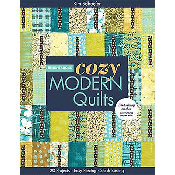 Bright & Bold Cozy Modern Quilts by Kim Schaefer - 9781607054412 Book