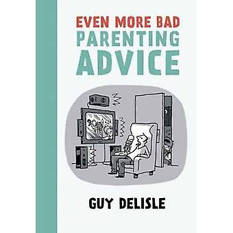 Nog meer slecht ouderschap advies door Guy Delisle - 9781770461673 boek