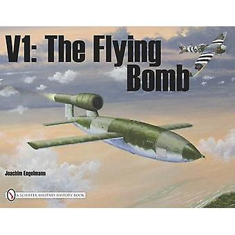 V1 - The Flying Bomb by Joachim Engelmann - 9780887404085 Book