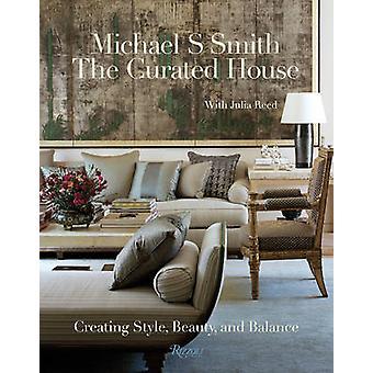 Kuraattorina House - tyyli - kauneus - ja tasapaino Michael s