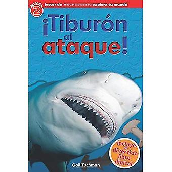Explora scolastique Tu Mundo: Tiburon Al Ataque!: (édition en langue espagnole de Scholastic découvrir plus lecteur...