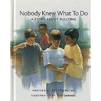 Ingen visste vad göra: en berättelse om mobbning (konceptet böcker (Albert Whitman))