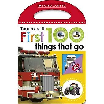 First 100 Touch and Lift: Things that Go (Scholastic Early Learners)