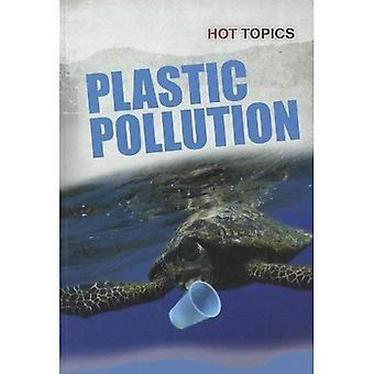 Plastic Pollution (Hot Topics (Heinemann))