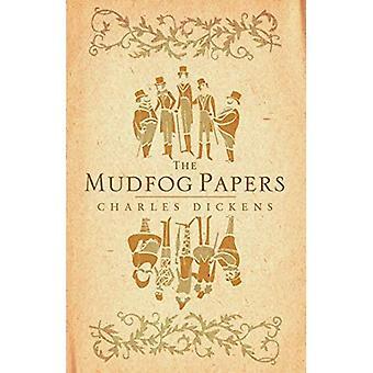 Mudfog Papers (Alma Classics)