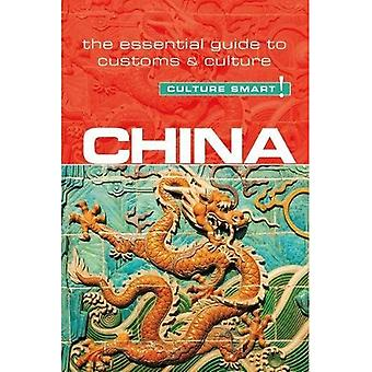 China - cultuur Smart! De Essential Guide to douane & cultuur
