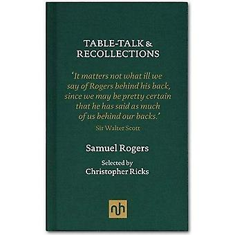 Table Talk & Recollections