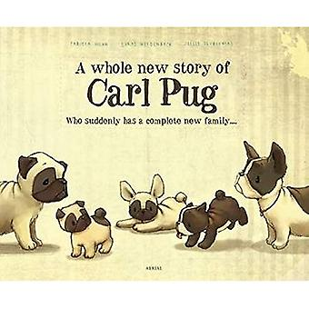 A Whole New Story of Carl Pug 2017