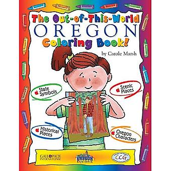 The Out-Of-This-World Oregon� Coloring Book!