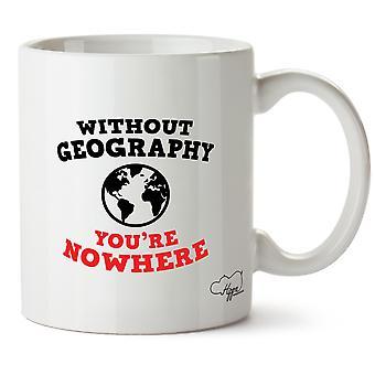 Hippowarehouse sans géographie vous êtes nulle part 10 oz tasse Cup