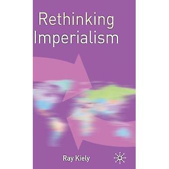 Imperialismus durch Kiely & R. zu überdenken