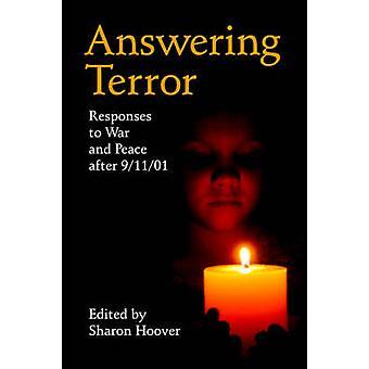 Beantwoorden van terreur reacties op oorlog en vrede na 91101 door Hoover & Sharon