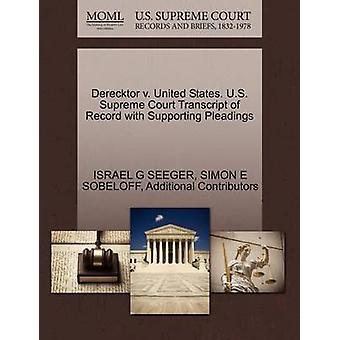 Derecktor vs. de Verenigde Staten. Amerikaanse Supreme Court afschrift van Record met ondersteuning van de pleidooien door SEEGER & Israël G