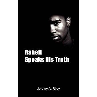 Rahell habla su verdad por Riley y Jeremy A.