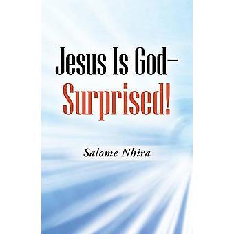 Jesus é GodSurprised por Nhira & Salomé