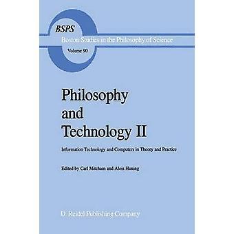 Filosofia ja teknologia II tieto tekniikka ja tieto koneet teoria ja käytäntö on Mitcham & Carl