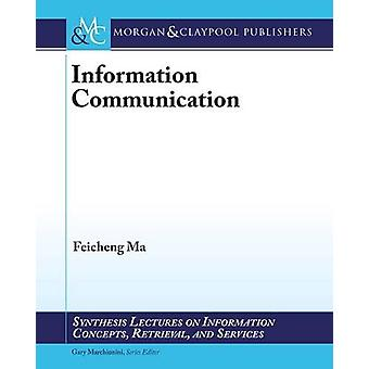 Information Communication by Feicheng Ma - 9781627057974 Book