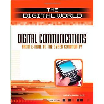 Digital kommunikation: Från e-post till gemenskapens Cyber (digitala världen)