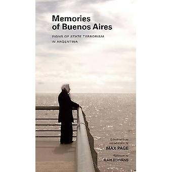 Memories of Buenos Aires - Signs of State Terrorism in Argentina by Ma