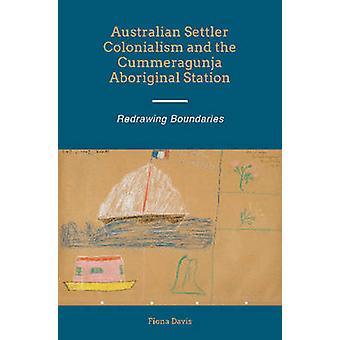 Australian Settler Colonialism & the Cummeragunja Aboriginal Station -