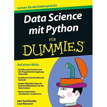Data Science mit Python Fur Dummies by John Paul Mueller - Luca Massa