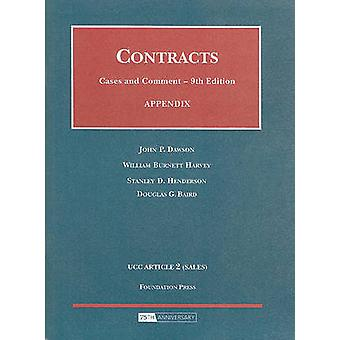Appendix to Contracts - Cases and Comment (9th Revised edition) by Jo