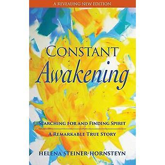 Constant Awakening by SteinerHornsteyn & Helena