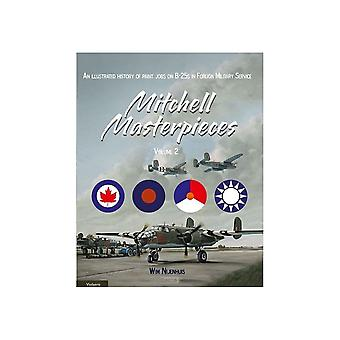 Book - Aircraft & Models Mitchell Masterpieces 2 ( Illustrated History Of Paint Jobs On B-25 In Foreign Service) BOOK