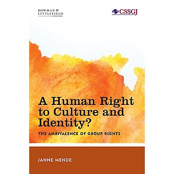 Human Right to Culture and Identity by Janne Mende