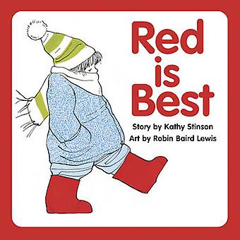 Red is Best by Kathy Stinson - 9781554513642 Book
