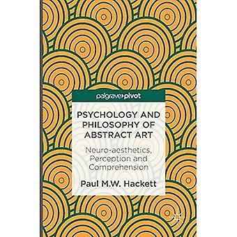 Psychologie et philosophie de l'art abstrait : neuro-esthétique, perception et compréhension