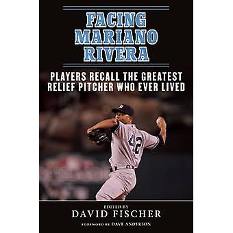Facing Mariano Rivera - Players Recall the Greatest Relief Pitcher Who