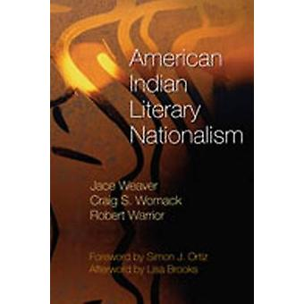 American Indian Literary Nationalism by Jace Weaver - 9780826340733 B