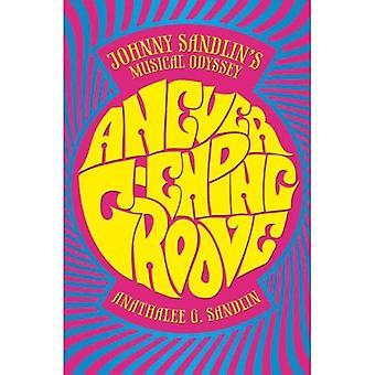 A Never-Ending Groove: Johnny Sandlin's Musical Odyssey